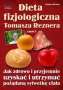 Dieta fizjologiczna Tomasza Reznera  TOMASZ REZNER