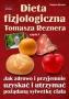 Dieta fizjologiczna Tomasza Reznera  TOMASZ REZNER