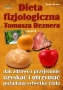Dieta fizjologiczna Tomasza Reznera cz II  TOMASZ REZNER