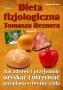 Dieta fizjologiczna Tomasza Reznera cz II  TOMASZ REZNER