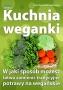 Kuchnia weganki  Lidia Szadkowska