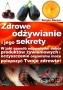Zdrowe odżywianie i jego sekrety  Sergey Karpov